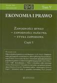 Polaszkiewicz Barbara, Boehlke Jerzy (red.) - Zawodności rynku, zawodności państwa - etyka zawodowa. Część 1. Eyka i Prawo tom V