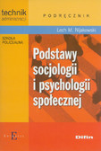 Nijakowski Lech Michał - Podstawy socjologii i psychologii społecznej Podręcznik