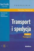 Kacperczyk Radosław - Transport i spedycja. Część 1. Transport. Podręcznik dla uczniów technikum i szkoły policealnej