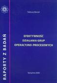 Borzoł Tadeusz - Efektywność działania grup operacyjno-procesowych. Raport z badań