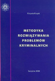 Łojek Krzysztof - Metodyka rozwiązywania problemów kryminalnych