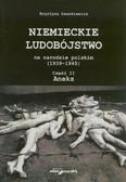 Daszkiewicz Krystyna - Niemieckie ludobójstwo na narodzie polskim (1939–1945). Część II. Aneks