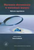 Lichniak Irena (red.) - Wyzwania ekonomiczne w warunkach kryzysu. Wybrane zaganienia