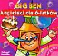 Chrzanowska Magdalena - Big Ben Angielski dla 6-latków
