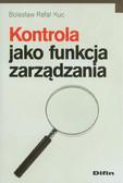 Kuc Bolesław Rafał - Kontrola jako funkcja zarządzania