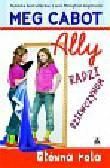 Cabot Meg - Ally radzi dziewczynom Główna rola