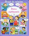 Beaumont Emilie - Dobre wychowanie Obrazki dla maluchów