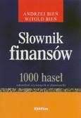 Bień Andrzej, Bień Witold - Słownik finansów