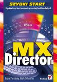 Andre Persidsky, Mark Schaeffer - Director MX. Szybki start