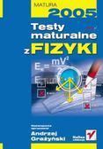 Andrzej Grażyński - Testy maturalne z fizyki