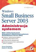 Susan Snedaker, Daniel H. Bendell - Windows Small Business Server 2003. Administracja systemem