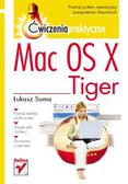 Łukasz Suma - Mac OS X Tiger. Ćwiczenia praktyczne
