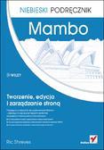 Ric Shreves - Mambo. Tworzenie, edycja i zarządzanie stroną. Niebieski podręcznik