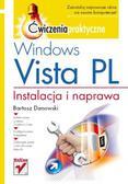 Bartosz Danowski - Windows Vista PL. Instalacja i naprawa. Ćwiczenia praktyczne