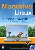 Piotr Czarny - Mandriva Linux. Pierwsze starcie. Instalacja, konfiguracja i obsługa