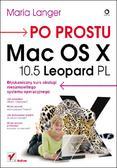 Maria Langer - Po prostu Mac OS X 10.5 Leopard PL