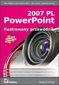 Roland Zimek - PowerPoint 2007 PL. Ilustrowany przewodnik
