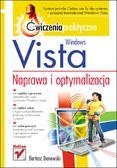 Bartosz Danowski - Windows Vista. Naprawa i optymalizacja. Ćwiczenia praktyczne