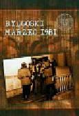 Gajos Robert - Bydgoski marzec 1981