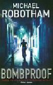 Robotham Michael - Bombproof