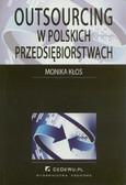 Kłos Monika - Outsourcing w polskich przedsiębiorstwach