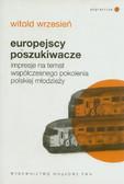 Wrzesień Witold - Europejscy poszukiwacze