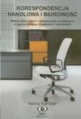 Kienzler Iwona - Korespondencja handlowa i biurowość. Wzory pism, umów i dokumentów handlowych w języku polskim, angielskim i niemieckim