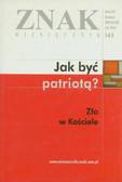 - - Znak - Jak być patriotą?. Zło w kościele