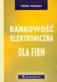 Wroński Paweł - Bankowość elektroniczna dla firm
