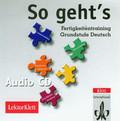 So geht's Fertigkeitentraining Grundstufe Deutsch audio CD