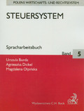 Burda Urszula, Dickel Agnieszka, Olpińska Magdalena - Steuersystem Spracharbeitsbuch Band 5