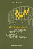Mizerski Rafał - Test legalności w systemie Europejskiej Konwencji Praw Człowieka