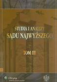 red. Ślebzak Krzysztof, red. Wróbel Włodzimierz - Studia i Analizy Sądu Najwyższego. TOM III