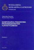 Biczysko Władysław, Tauber Roman D. - Gospodarka finansowa przedsiębiorstwa turystycznego