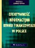 Ziarko-Siwek Urszula - Efektywność informacyjna rynku finansowego w Polsce