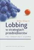 Sławik Anna - Lobbing w strategiach przedsiębiorstw
