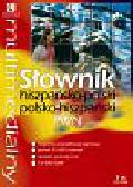 Multimedialny słownik hiszpańsko-polski polsko-hiszpański PWN