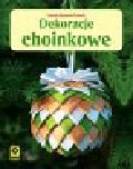 Bojrakowska-Przeniosło Agnieszka - Dekoracje choinkowe
