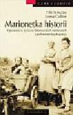 Schulze Tilla, Collier Lorna - Marionetka historii. Opowieść o życiu w hitlerowskich Niemczech i pod sowiecką okupacją