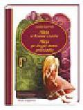 Carroll Lewis - Alicja w Krainie Czarów Alicja po drugiej stronie zwierciadła