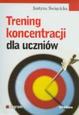 Święcicka Justyna - Trening koncentracji dla uczniów