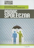 Nitecki Stanisław - Pomoc społeczna. Procedury i tryb przyznawania świadczeń