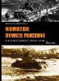 Battistelli Pier Paolo - Niemieckie dywizje pancerne Lata Blitzkriegu 1939-1940