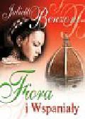 Benzoni Juliette - Fiora i Wspaniały