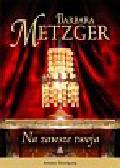 Metzger Barbara - Na zawsze twoja