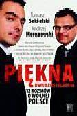 Sekielski Tomasz, Morozowski Andrzej - Piękna dwudziestoletnia 12 rozmów o wolnej Polsce