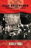 Pringle Heather - Plan rasy panów. Instytut naukowy Himmlera a Holokaust