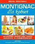 Montignac Michel - Montignac dla kobiet
