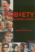 red. Musiał-Karg Magdalena - Kobiety we współczesnej Europie