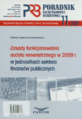 Szczepankiewicz Elżbieta Izabela - Zasady funkcjonowania audytu wewnętrznego w 2009 r w jednostkach sektora finansów publicznych